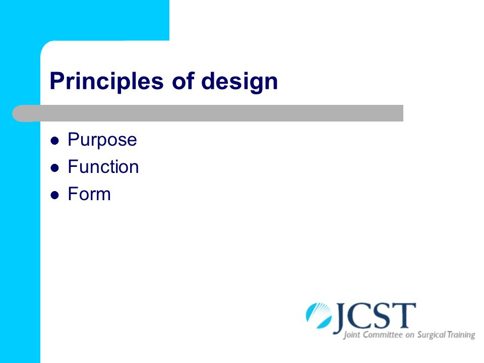 Principles of design Purpose Function Form