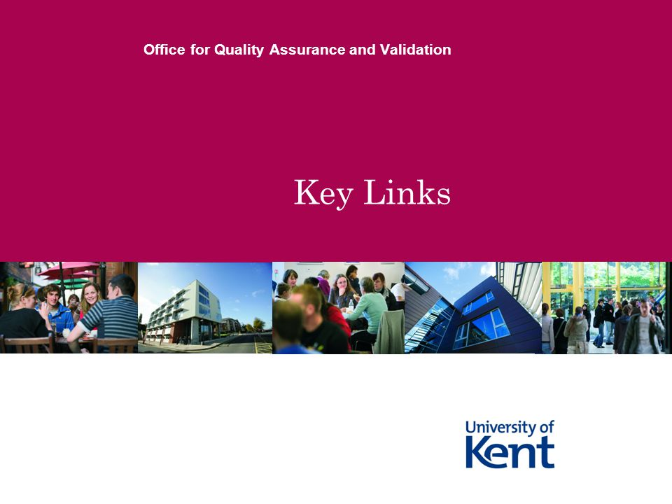 Key Links Office for Quality Assurance and Validation