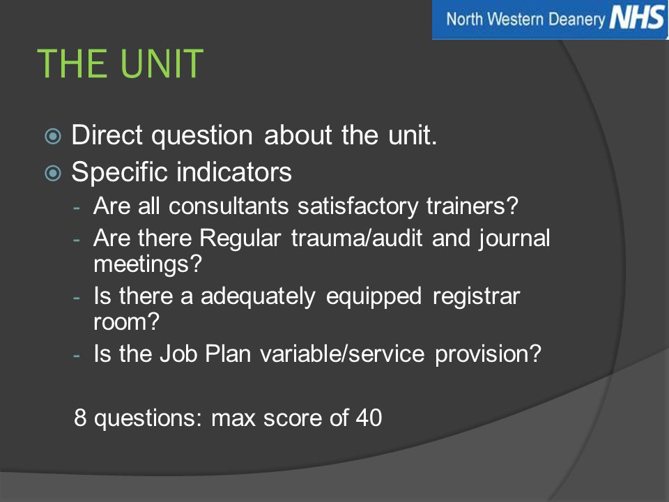 THE UNIT  Direct question about the unit.