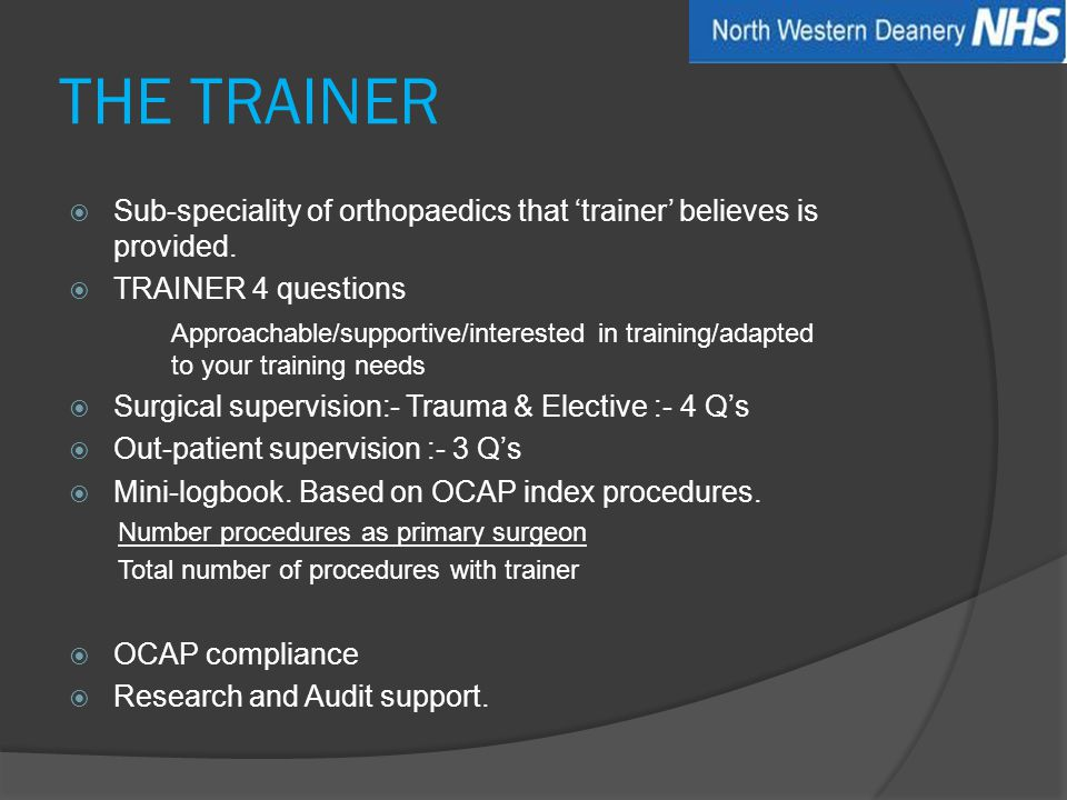 THE TRAINER  Sub-speciality of orthopaedics that 'trainer' believes is provided.