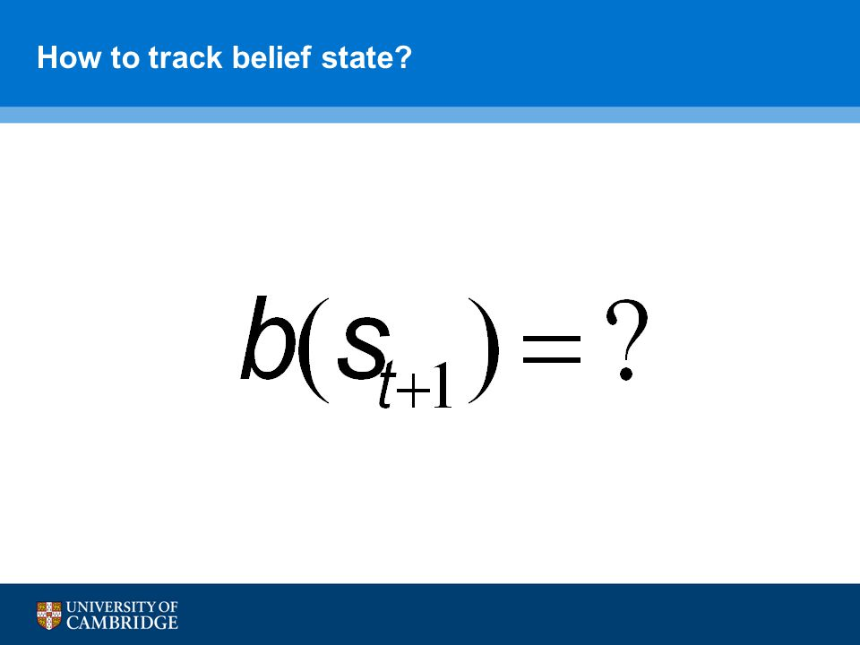 How to track belief state