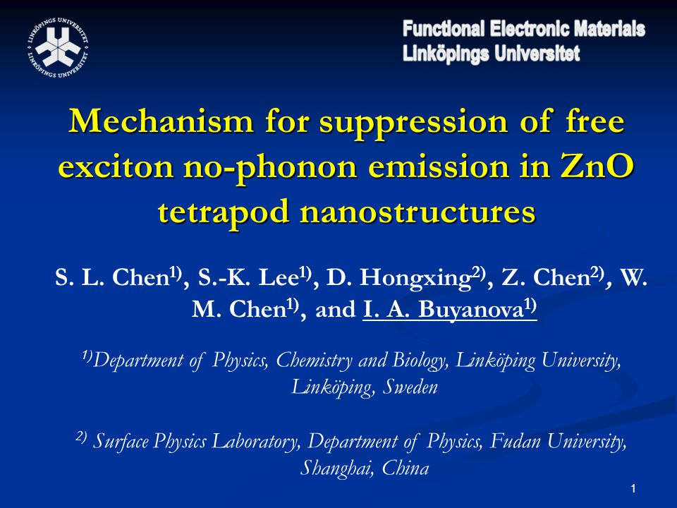 1 Mechanism for suppression of free exciton no-phonon emission in ZnO tetrapod nanostructures S.