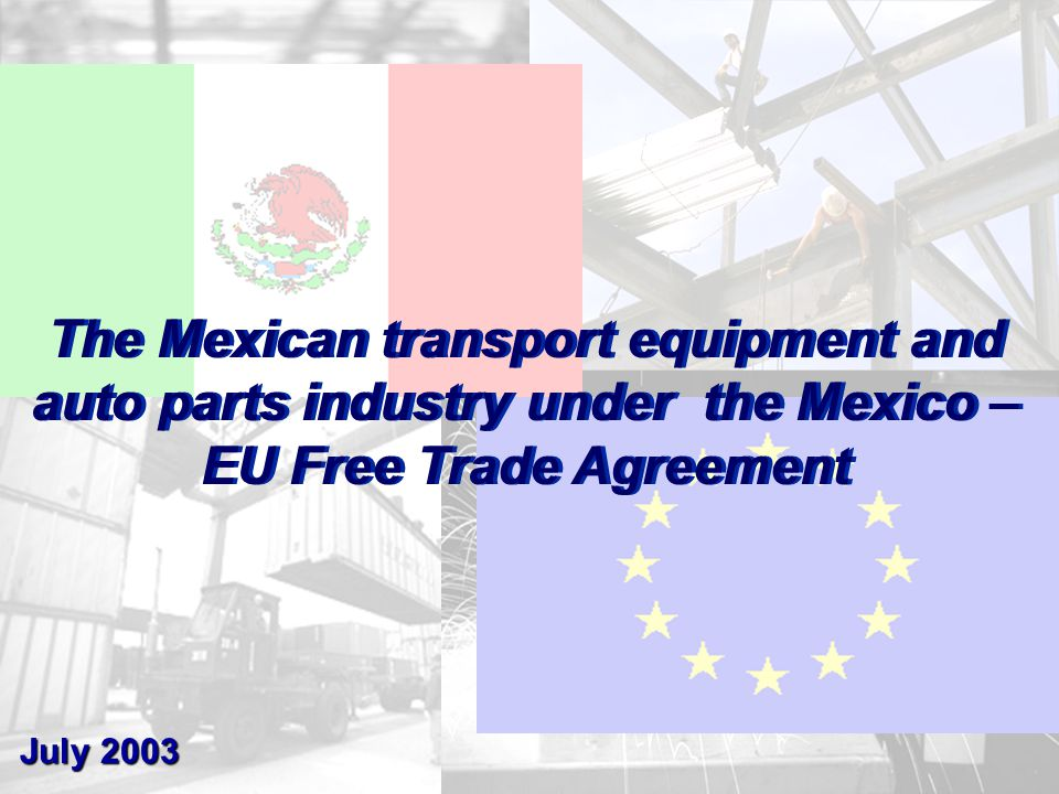 22 * Estimated data for 2002 Source: ME with data from EUROSTAT The Mexican industry has the potential to improve its position as an EU supplier Percentage of EU Imports Main suppliers of vehicles and auto parts (2002*)