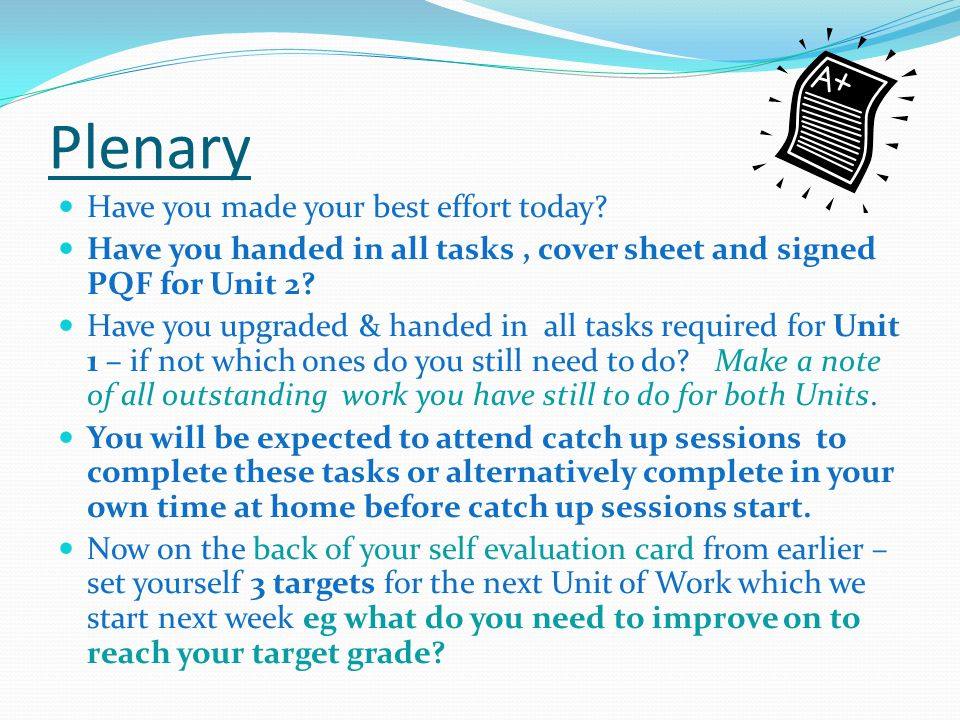 Plenary Have you made your best effort today.