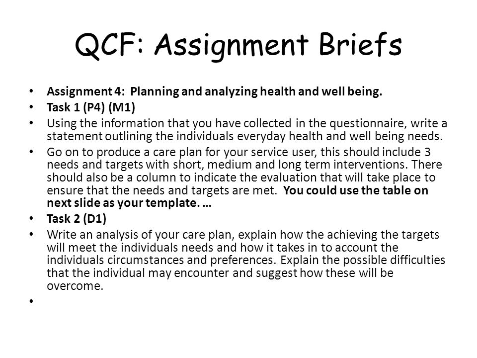 QCF: Assignment Briefs Assignment 4: Planning and analyzing health and well being.
