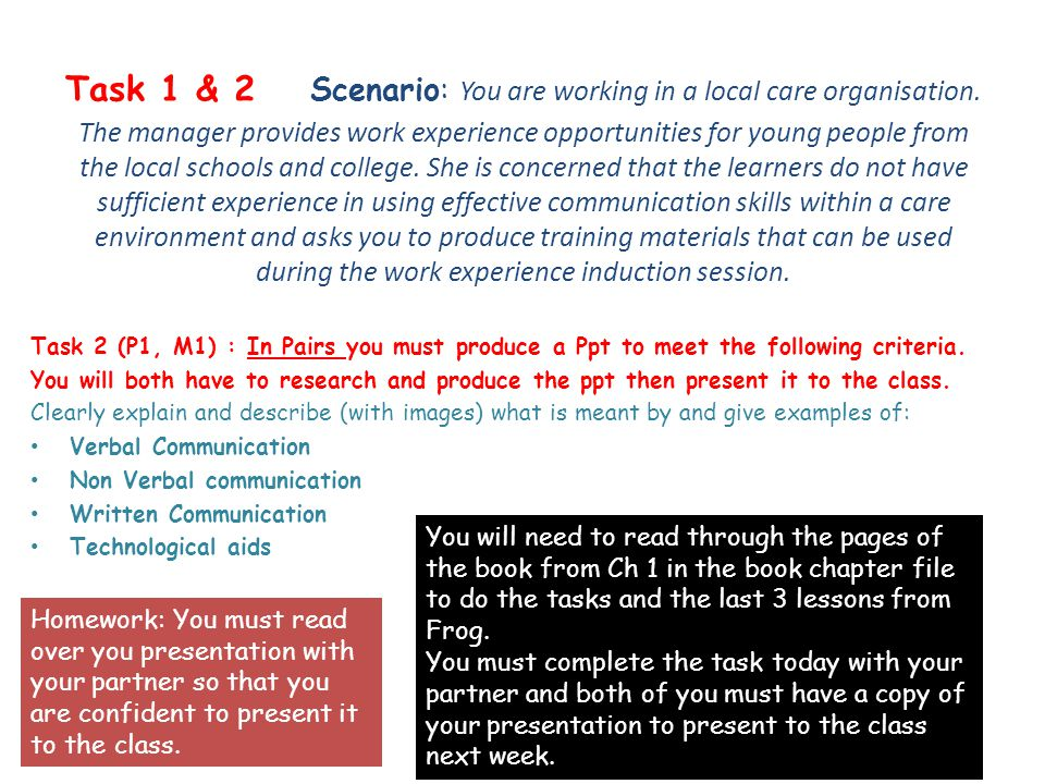 Task 1 & 2 Scenario: You are working in a local care organisation.