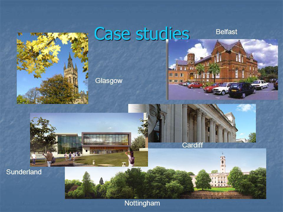 Context: Growth of student no.s 1995/6-2007/8 Nottingham 24.6% Cardiff 64.0% Glasgow 22.7% Belfast 18.6% Sunderland 24.4% UK: 39.5%