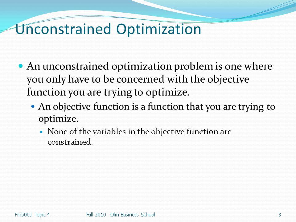 Hessian Matrix of f(x) Fin500J Topic 4 14 Fall 2010 Olin Business School