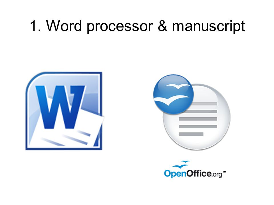 1. Word processor & manuscript