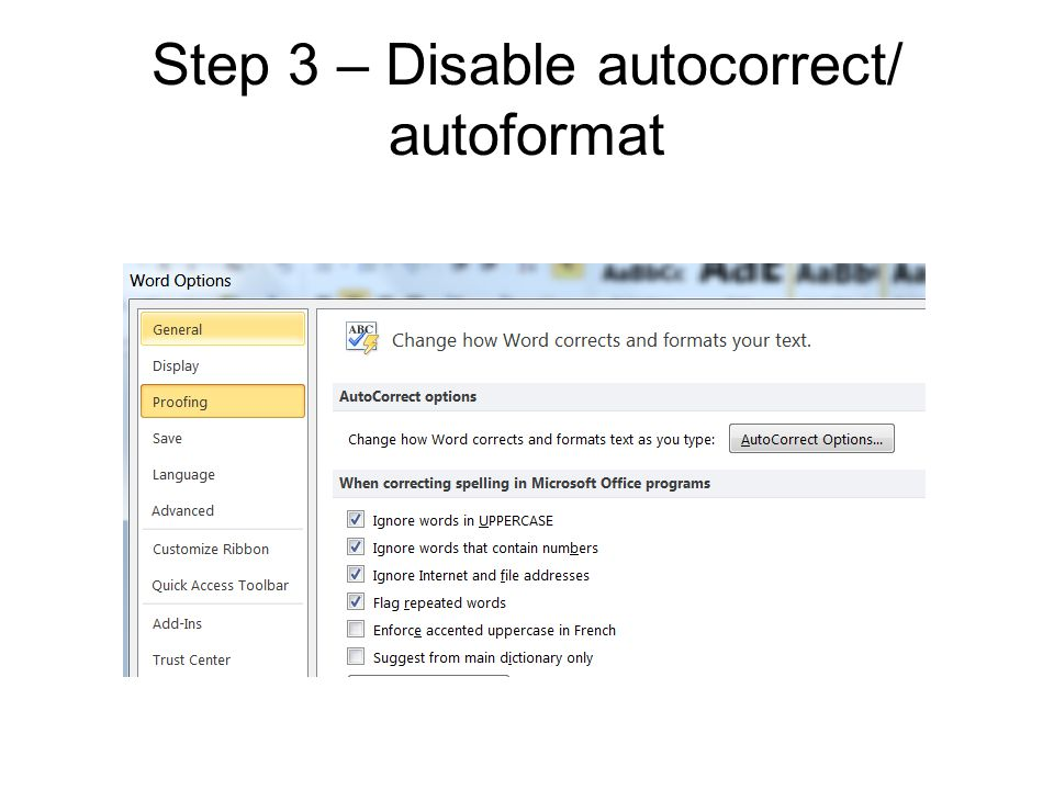 Step 3 – Disable autocorrect/ autoformat