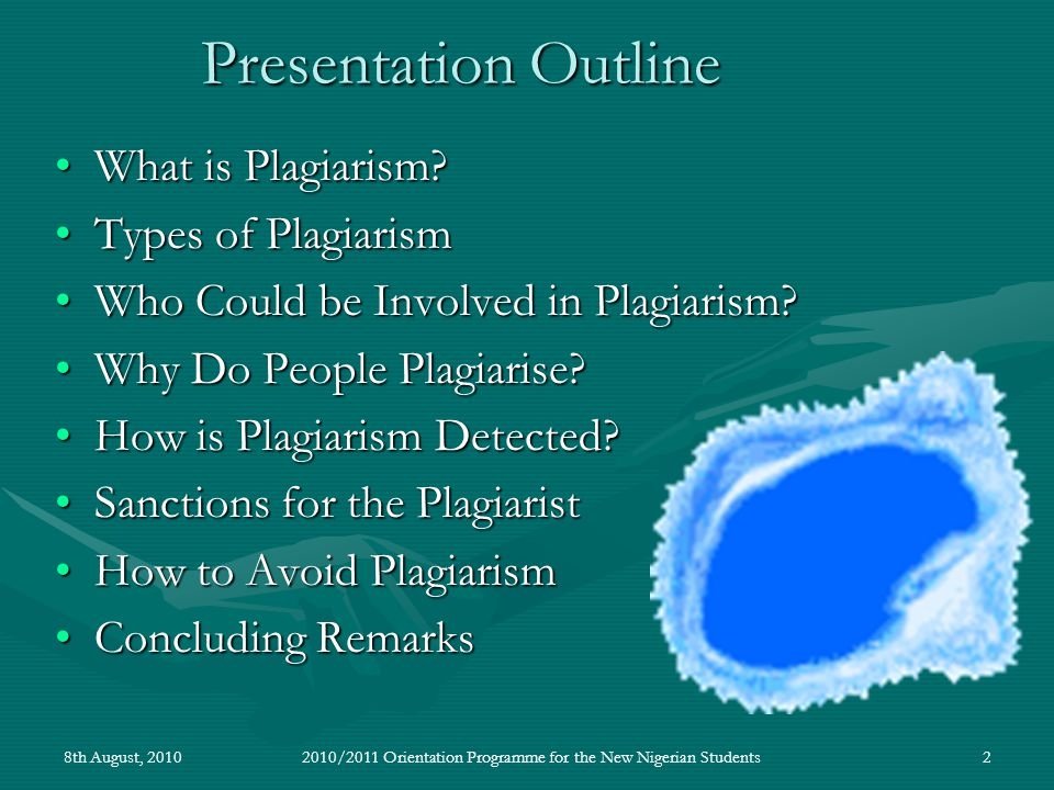 2 Presentation Outline What is Plagiarism What is Plagiarism.