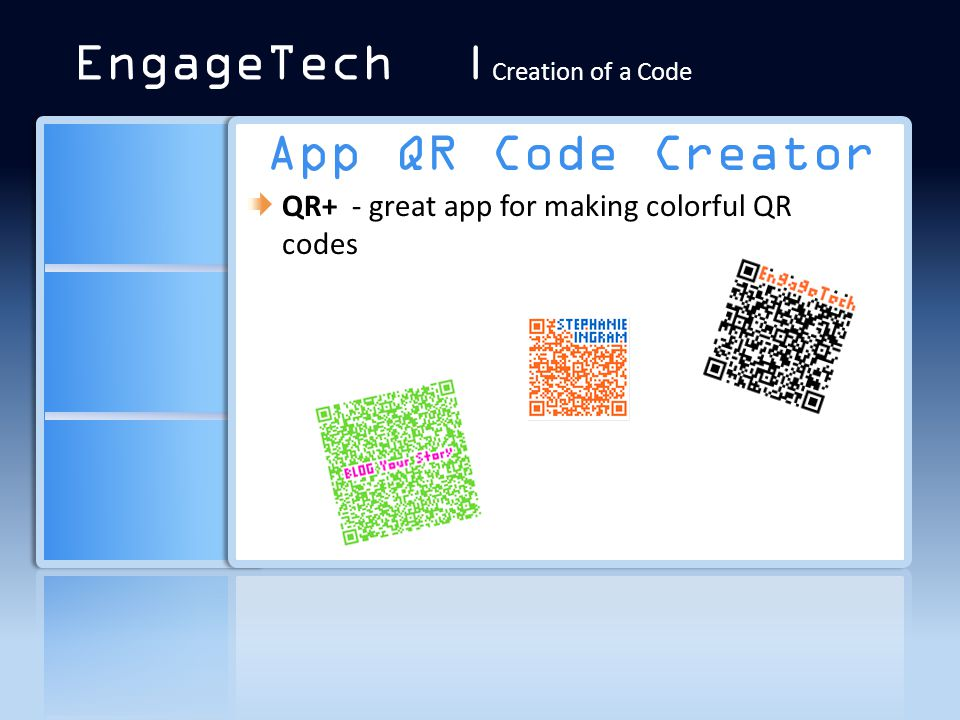 App QR Code Creator QR+ - great app for making colorful QR codes EngageTech | Creation of a Code
