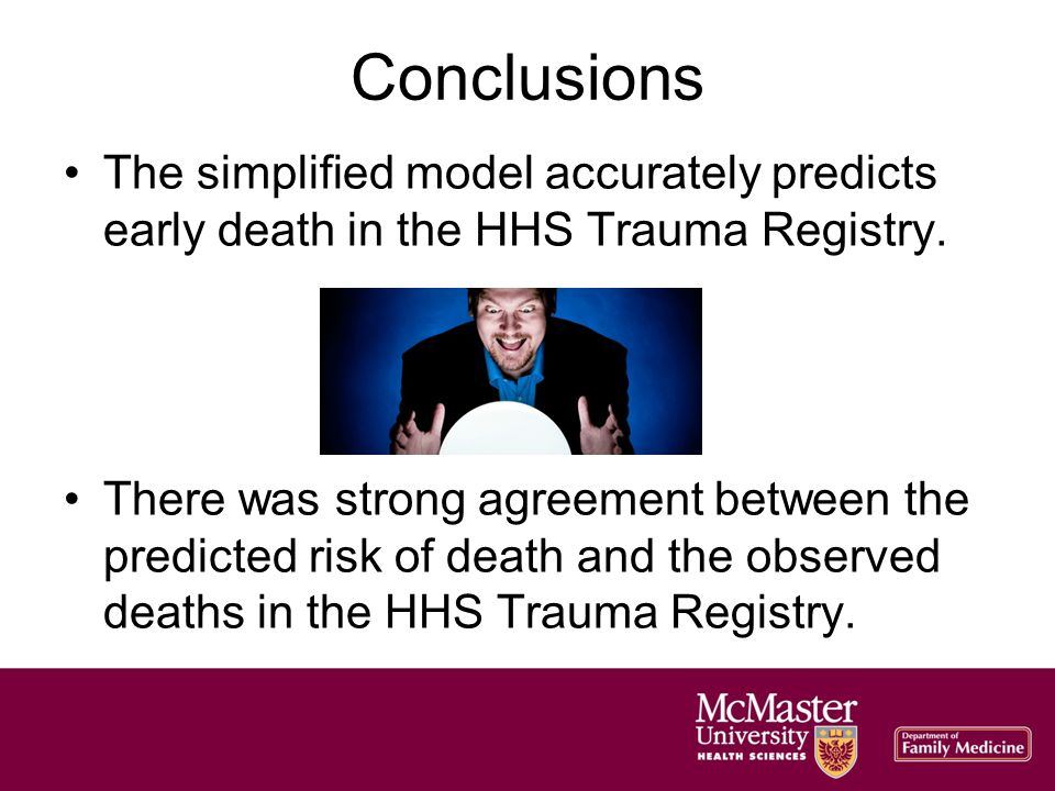 Conclusions The simplified model accurately predicts early death in the HHS Trauma Registry.