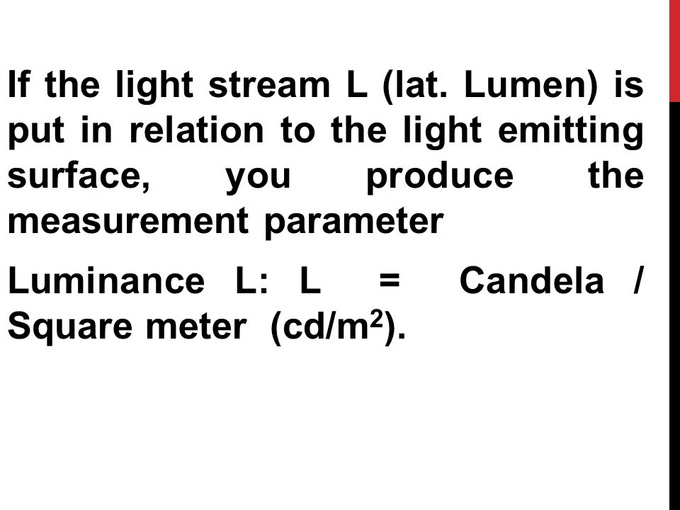 If the light stream L (lat.