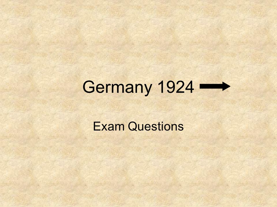 Germany 1924 Exam Questions