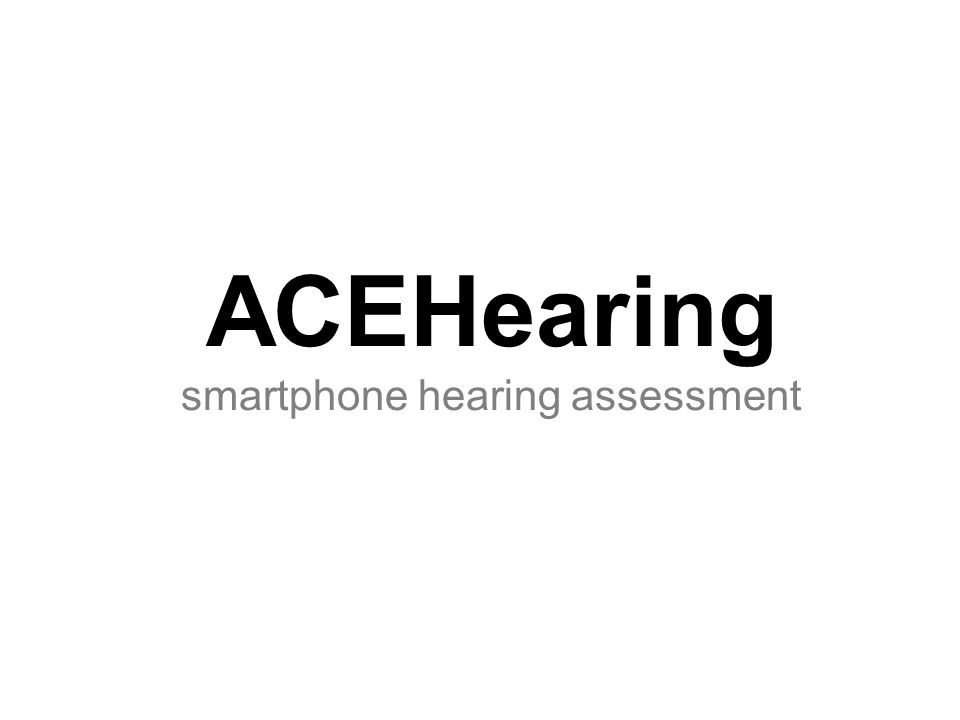 ACEHearing smartphone hearing assessment