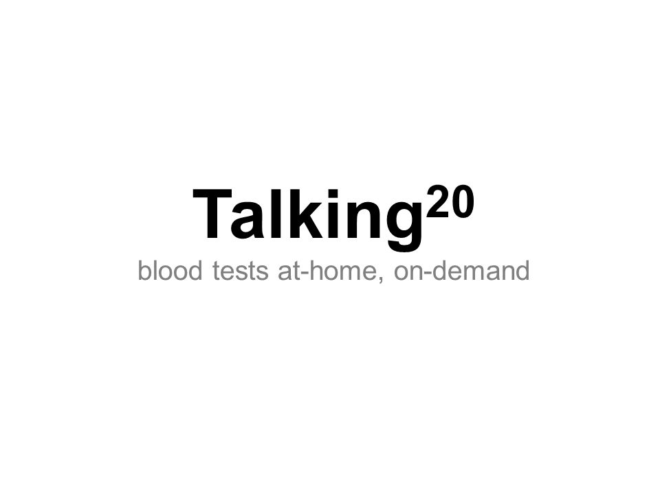 Talking 20 blood tests at-home, on-demand