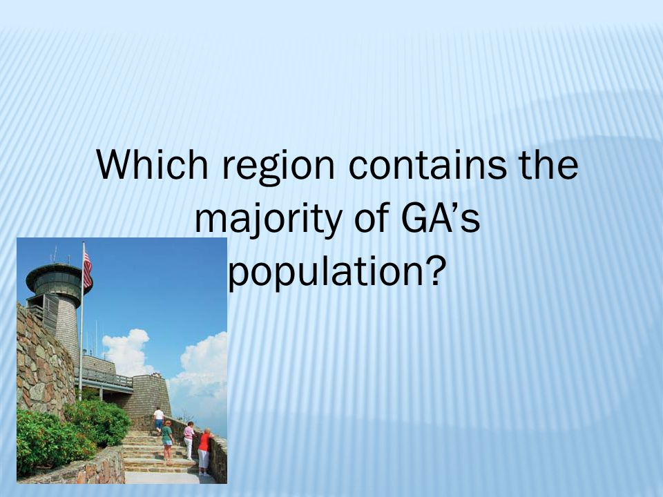 Which region contains the majority of GA's population?