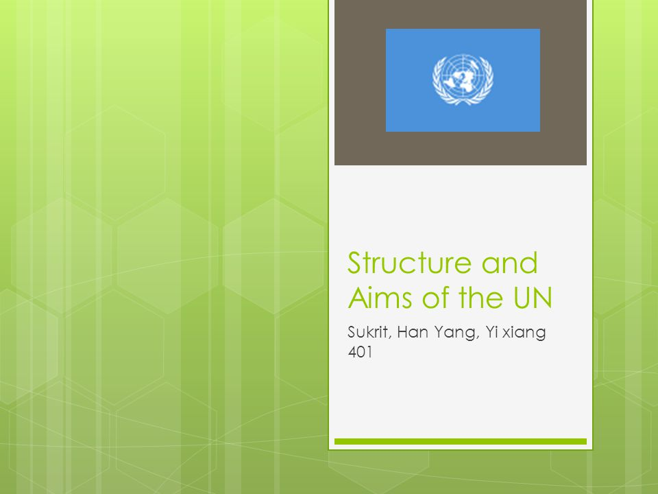 Structure and Aims of the UN Sukrit, Han Yang, Yi xiang 401