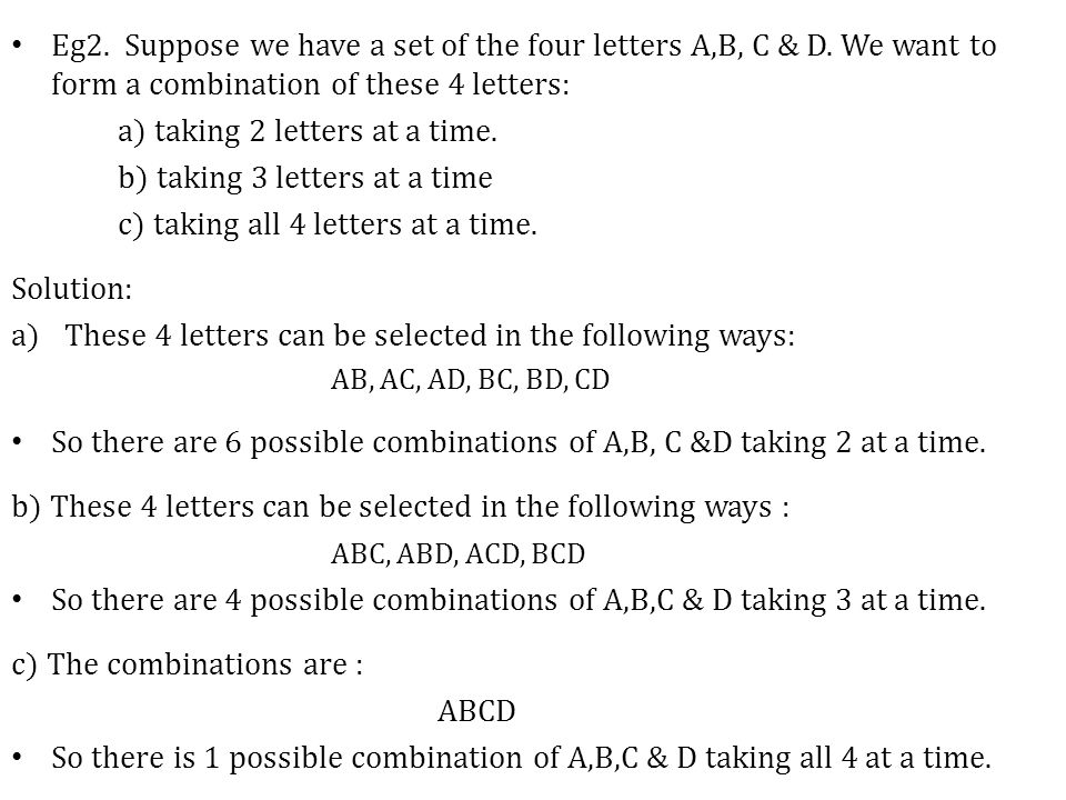 Eg2. Suppose we have a set of the four letters A,B, C & D.