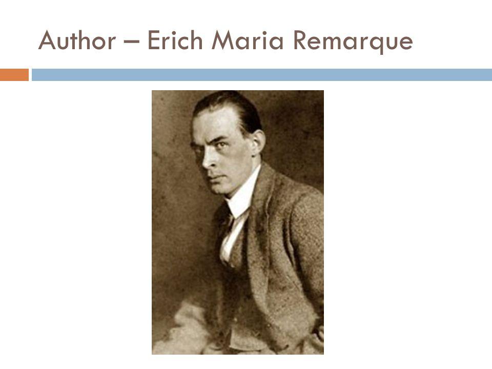 Author – Erich Maria Remarque