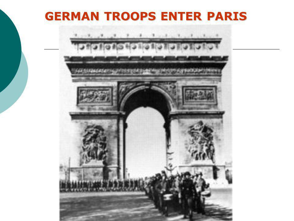 AFTER THE GERMANS LEFT DUNKIRK, THEY TURNED SOUTH AND DEFEATED THE REMAINING FRENCH ARMIES JUNE 22, 1940, FRANCE SURRENDERED TO GERMANY. GERMANY WAS M