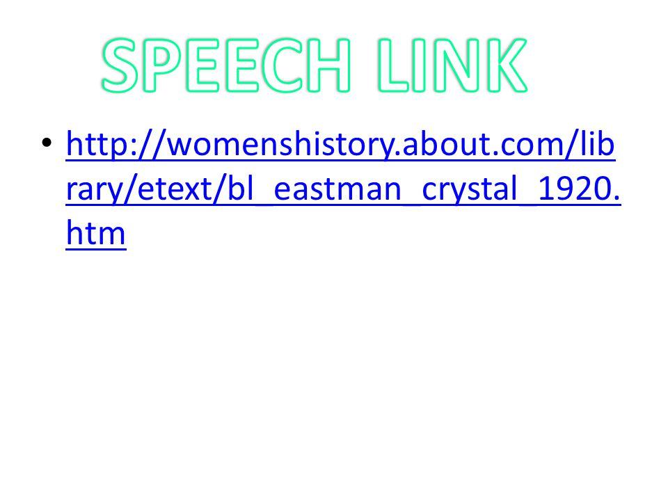 http://womenshistory.about.com/lib rary/etext/bl_eastman_crystal_1920.