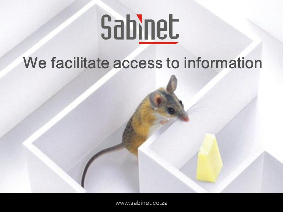 We facilitate access to information www.sabinet.co.za We facilitate access to information www.sabinet.co.za