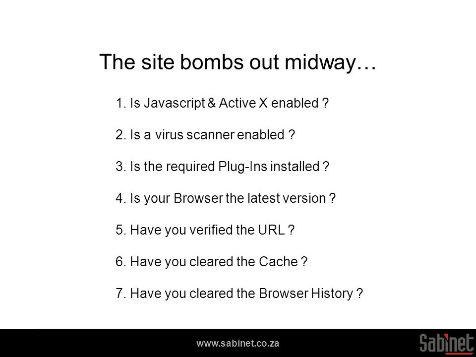 We facilitate access to information www.sabinet.co.za The site bombs out midway… 1.