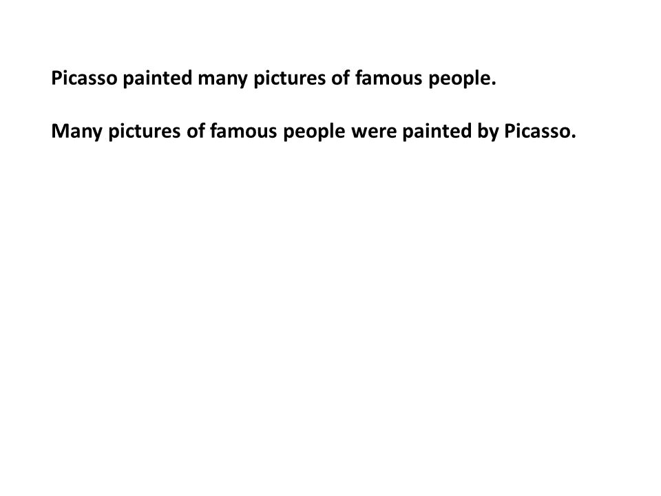 Picasso painted many pictures of famous people.
