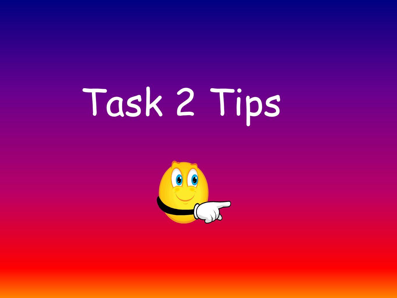 Task 2 Tips