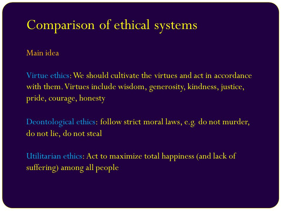 an analysis of the virtue based ethical systems Analysis of ethical theories and principles embedded in    multicriteria decision analysis  based on evidence.
