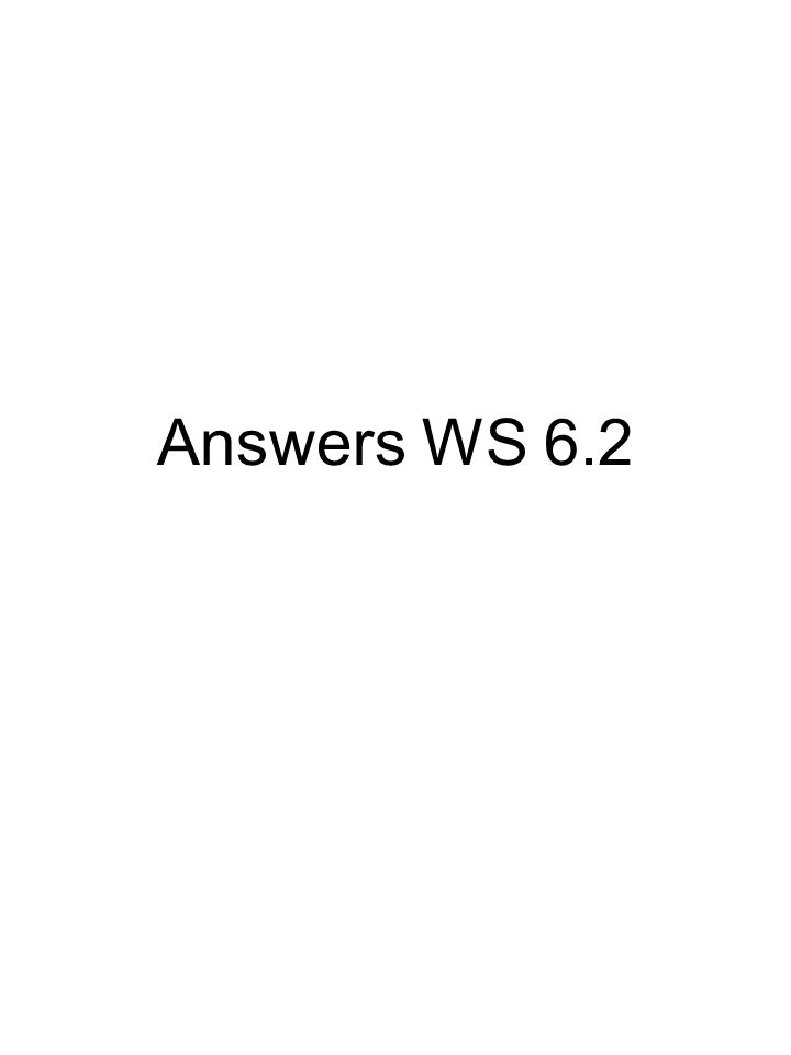 Answers WS 6.2