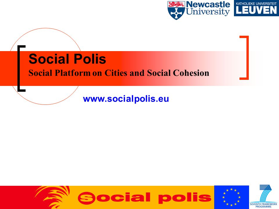 Social Polis Social Platform on Cities and Social Cohesion www.socialpolis.eu