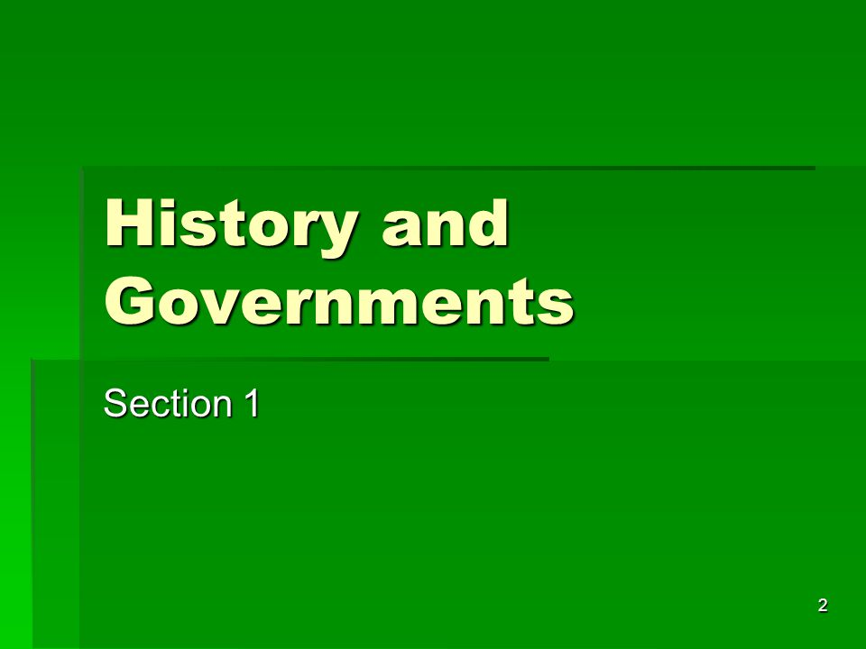 2 History and Governments Section 1