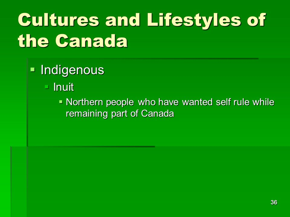36 Cultures and Lifestyles of the Canada  Indigenous  Inuit  Northern people who have wanted self rule while remaining part of Canada