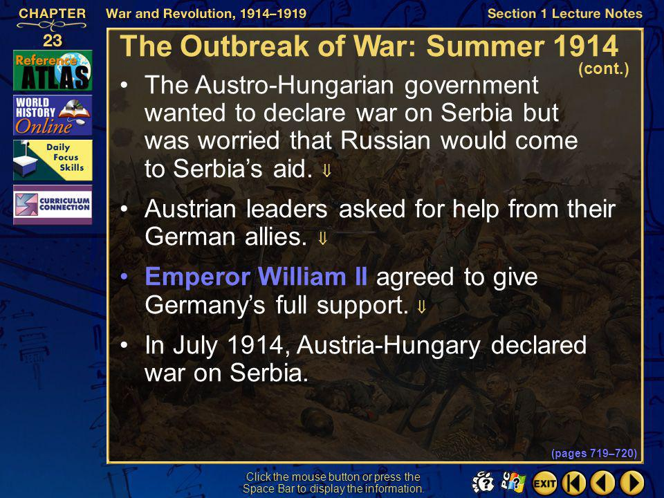 Section 1-22 Click the mouse button or press the Space Bar to display the information. In June 1914, Archduke Francis Ferdinand of Austria-Hungary and