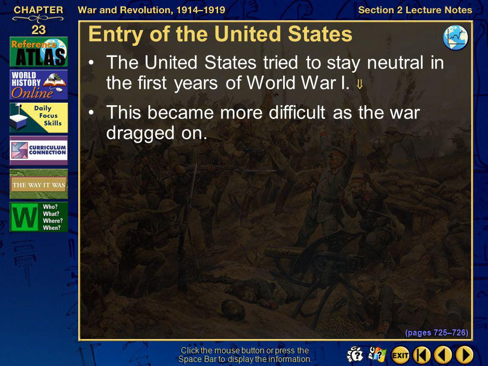 Section 2-23 Click the mouse button or press the Space Bar to display the information. Widening of the War (cont.) The Allies seized German colonies i
