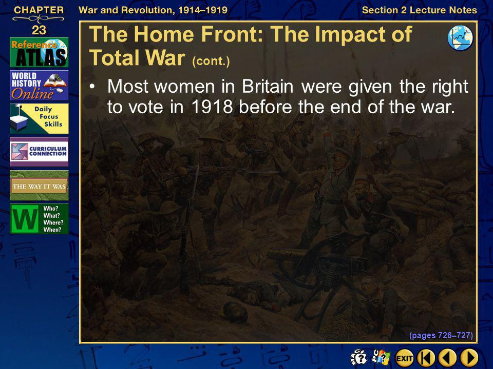 Section 2-34 Click the mouse button or press the Space Bar to display the information. The Home Front: The Impact of Total War (cont.) Women assumed n