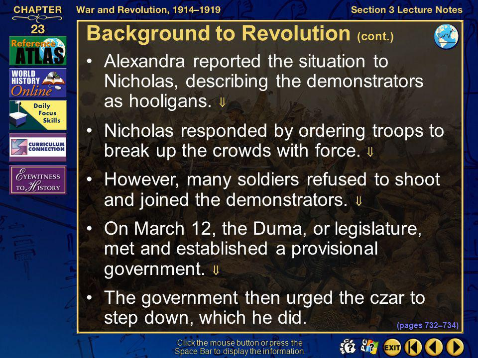 Section 3-10 Click the mouse button or press the Space Bar to display the information. Background to Revolution (cont.) In March 1917, working-class w