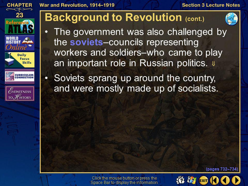 Section 3-12 Click the mouse button or press the Space Bar to display the information. Background to Revolution (cont.) The provisional government was