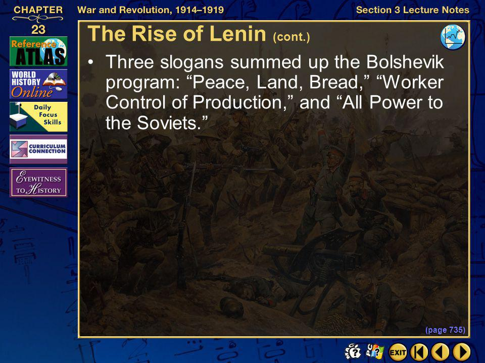 Section 3-17 Click the mouse button or press the Space Bar to display the information. The Rise of Lenin (cont.) Lenin believed that the Bolsheviks sh