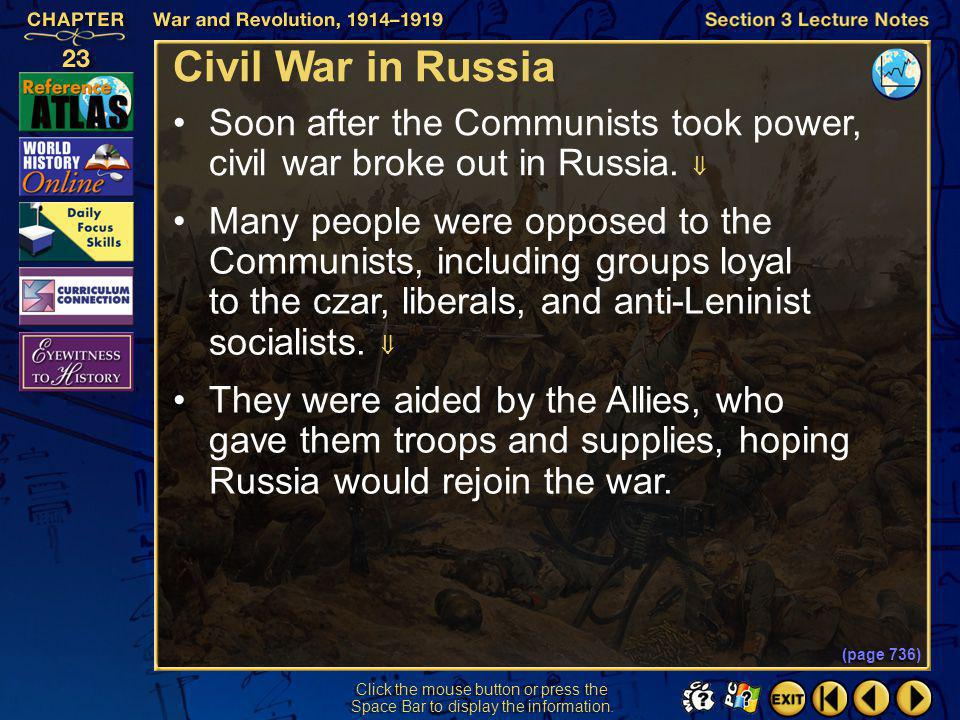Section 3-22 Click the mouse button or press the Space Bar to display the information. The Bolsheviks Seize Power (cont.) The Bolsheviks renamed thems