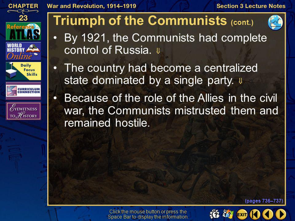 Section 3-32 Click the mouse button or press the Space Bar to display the information. Triumph of the Communists (cont.) When the Allies sent troops t