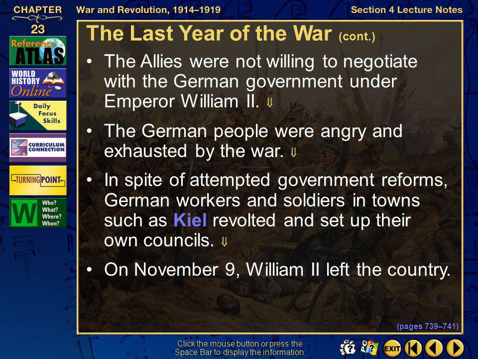 Section 4-9 Click the mouse button or press the Space Bar to display the information. The Last Year of the War (cont.) In 1918, the addition of more t