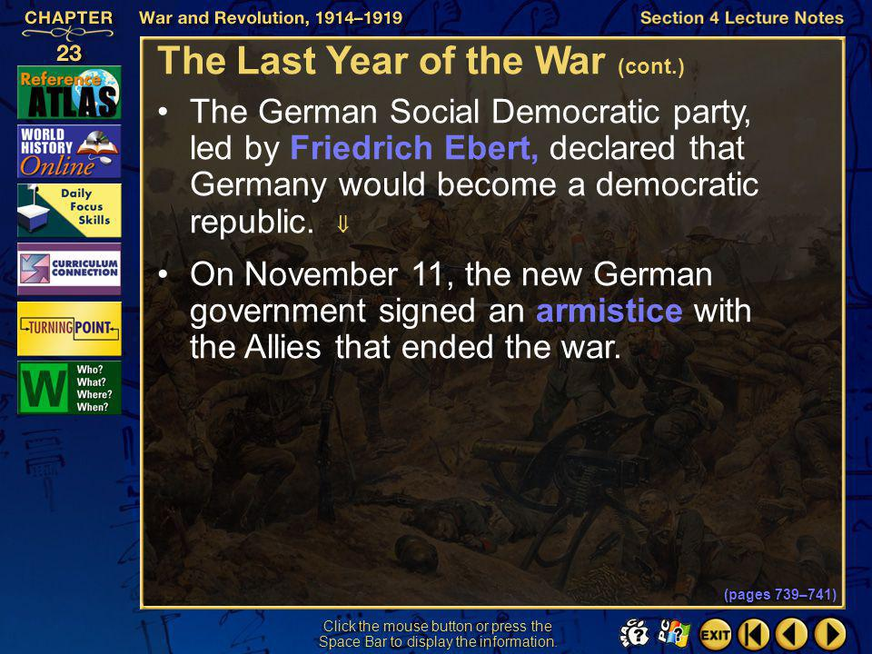 Section 4-10 Click the mouse button or press the Space Bar to display the information. The Last Year of the War (cont.) The Allies were not willing to