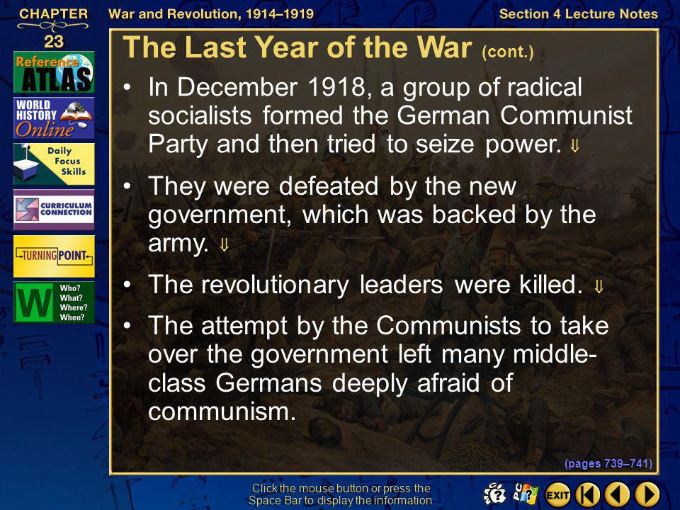 Section 4-11 Click the mouse button or press the Space Bar to display the information. The Last Year of the War (cont.) The German Social Democratic p