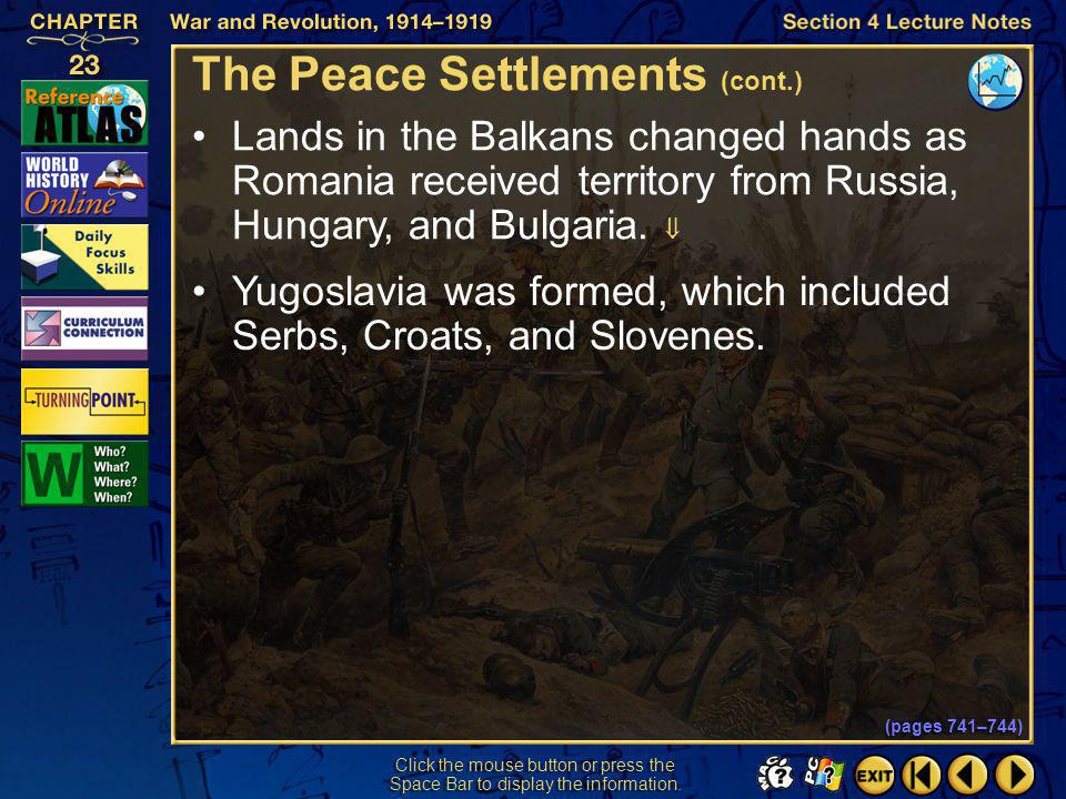 Section 4-26 Click the mouse button or press the Space Bar to display the information. The Peace Settlements (cont.) Eastern Europe was greatly change