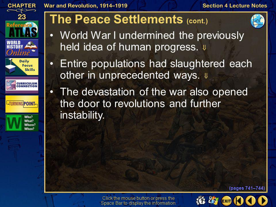 Section 4-30 Click the mouse button or press the Space Bar to display the information. The Peace Settlements (cont.) Because Wilson opposed new coloni