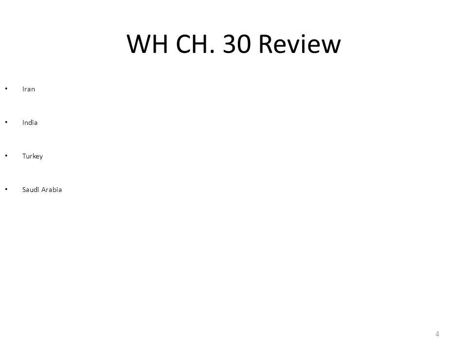 WH CH. 30 Review Iran India Turkey Saudi Arabia 4